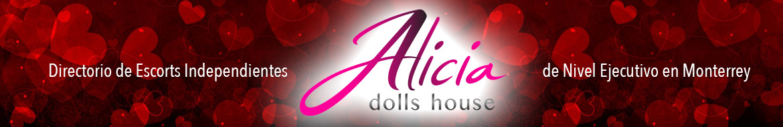 Alicia Dolls House: Escorts en Monterrey de nivel ejecutivo.